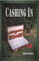 Cashing In by Larry Sager
