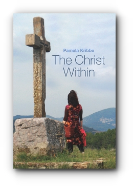 The Christ Within by Pamela Kribbe