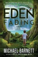 Eden Fading by Michael Barnett