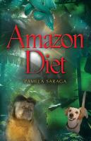 Amazon Diet by Pamela Saraga
