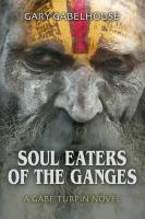 SOUL EATERS OF THE GANGES cover