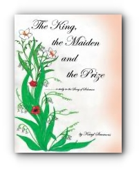 The King, the Maiden and the Prize by Karyl Simmons