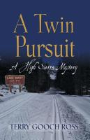 A Twin Pursuit by Terry Gooch Ross