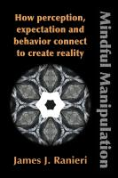 Mindful Manipulation by James Ranieri