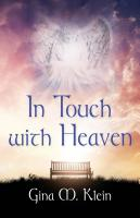 In Touch with Heaven by Gina Klein