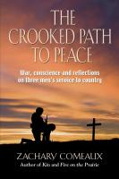 The Crooked Path to Peace by Zachary Comeaux
