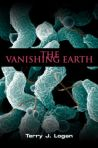 The Vanishing Earth by Terry Logan