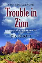Trouble in Zion by D K Elliott