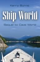 SHIP WORLD by Kerry Burns
