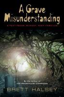 A Grave Misunderstanding by Brett Halsey