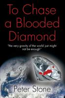 To Chase a Blooded Diamond by Peter Stone