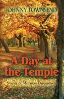 A Day at the Temple by Johnny Townsend