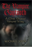 The Vampire Gaytooth: A Most Unusual Vampire cover