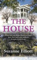 The House by Suzanne Elliott