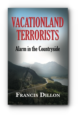 VACATIONLAND TERRORISTS: Alarm in the Countryside cover