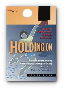 Holding On: The Story of a Rape Survival in Light of God's Grace cover
