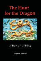 The Hunt for the Dragon by Chao C. Chien