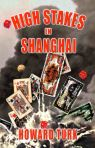 High Stakes in Shanghai cover