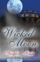 Wicked Moon by Taylor Nash