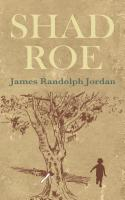 SHAD ROE by James Randolph Jordan