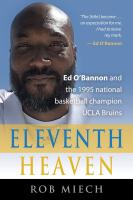 ELEVENTH HEAVEN: Ed O'Bannon and the 1995 National Basketball Champion UCLA Bruins cover