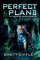 Perfect Plan II by Brett Diffley