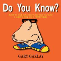 Do You Know? by Gary Gazlay
