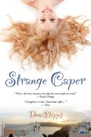 STRANGE CAPER by Thea Phipps
