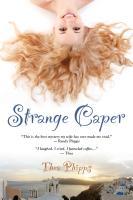 STRANGE CAPER by Thea Phipps