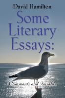 Some Literary Essays: Comments and Insights cover