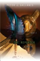 The Reporter: Part II - Redemption by Peter J. Gallanis