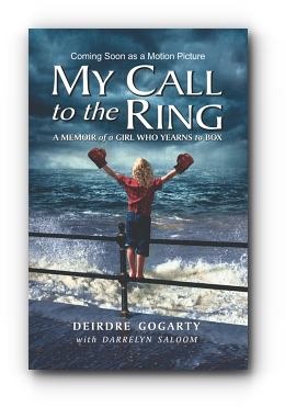 MY CALL TO THE RING: A Memoir of a Girl Who Yearns to Box cover