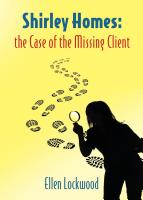 Shirley Homes the Case of the Missing Client cover