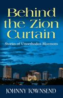 Behind the Zion Curtain by Johnny Townsend
