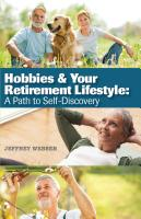 Hobbies & Your Retirement Lifestyle: A Path to Self-Discovery by Jeffrey Webber