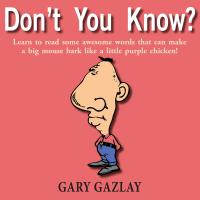 Don't You Know? by Gary Gazlay