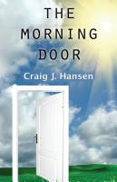 The Morning Door by Craig Hansen