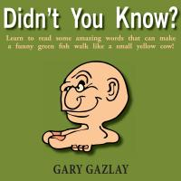 Didn't You Know? by Gary Gazlay