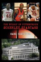 The Eulogy of Pittsburgh's Schenley Spartans cover