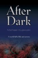 AFTER DARK by Michael Kujawski