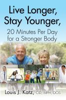 Live Longer, Stay Younger, 20 Minutes Per Day for a Stronger Body cover