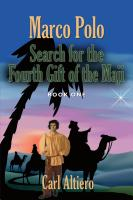 Marco Polo Search for the Fourth Gift of the Maji cover
