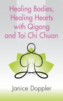 Healing Bodies, Healing Hearts with Qigong and Tai Chi Chuan cover