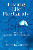 Living Life Radiantly - Tools for Personal Development by Diane Chapin
