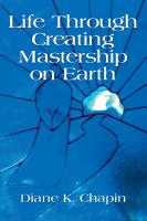 Life Through Creating Mastership On Earth by Diane Chapin