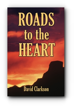 Roads to the Heart by David Clarkson