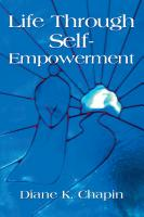 Life Through Self Empowerment by Diane K. Chapin