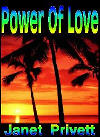 The Power of Love by janet privett