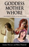 GODDESS, MOTHER, WHORE ... THE WOMAN'S GUIDE TO SEX AND POWER cover