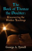 The Book of Thomas the Doubter: Uncovering the Hidden Teachings cover